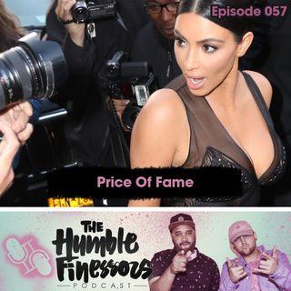 057 - Price Of Fame