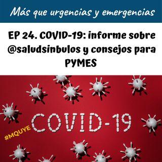 EP24. COVID-19, informe de salud sin bulos y consejos para pymes