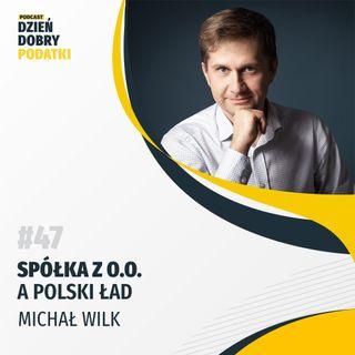 047 - Spółka z o.o. a Polski Ład