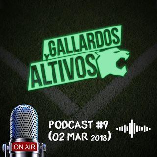 Podcast Gallardos y Altivos 02 mar