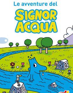 Le avventure del signor acqua (Agostino Traini)