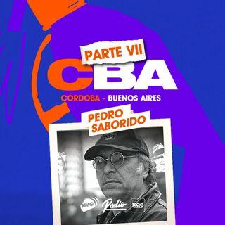 Pedro Saborido / Córdoba y Buenos Aires - Parte VII
