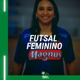 Ep. 60 - Entrevista com Cris Souza - Treinadora de Futsal