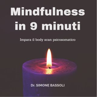 Mindfulness in 9 minuti