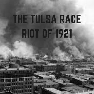 13. Tulsa Massacre Pt 1