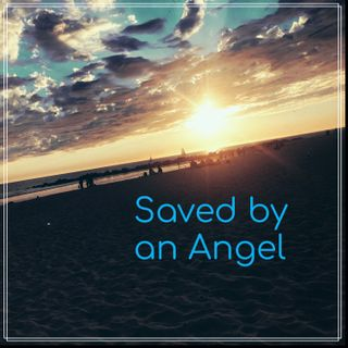 Saved by an Angel