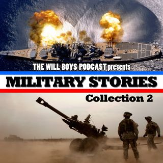 S1:E13 Military Stories Collection 2