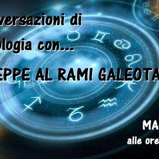 Conversazioni di Astrologia con Giuseppe Al Rami Galeota - 09/04/2019