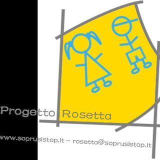 #progettorosetta 10 puntata 2a