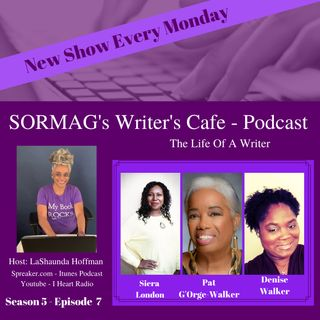 SORMAG's Writer's Cafe - Season 5 Episode 7