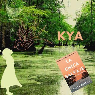 Kya. La chica salvaje. Delia Owens