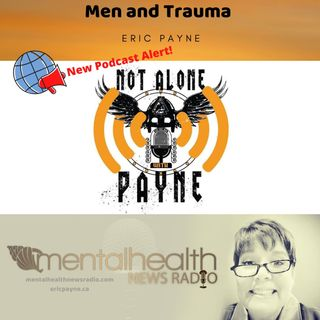 Men and Trauma: Not Alone with Payne