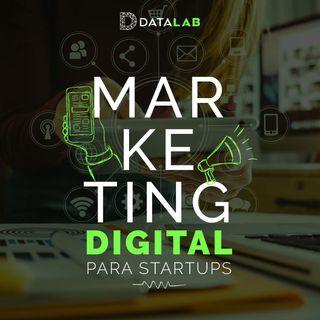 #2. Marketing Digital Para Startups