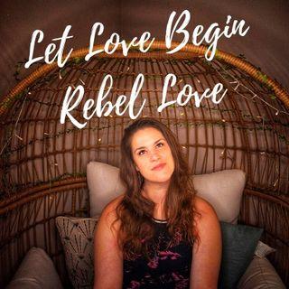 Let Love Begin Guest, Talia, Rebel Love