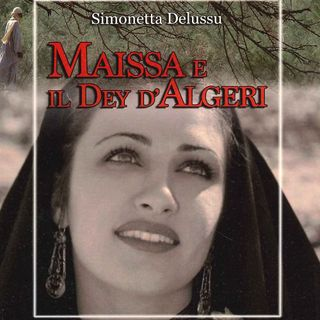 Maissa e il Dey d'Algeri