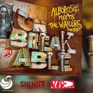 Alborosie Meets The Wailers United - Unbreakable - 2018