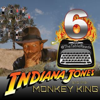 97 - Indiana Jones and the Monkey King, Part 6