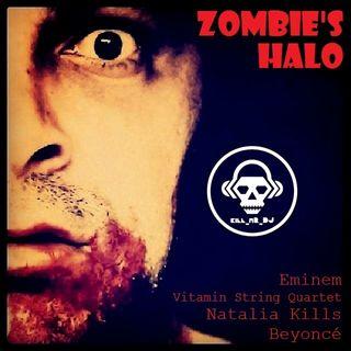 Kill_mR_DJ - Zombie's Halo (Eminem vs Natalia Kills vs Beyonce vs VSQ)