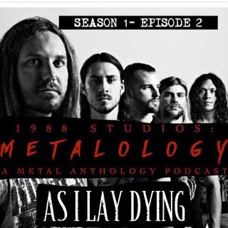 As I Lay Dying [SE1/Ep2]