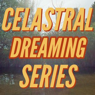 Celastral Dreaming Volume 04 - Deep Dreamy Arpy Electric Healing House