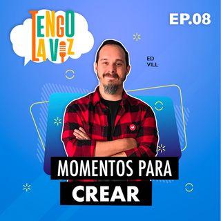 E8. Momentos para Crear