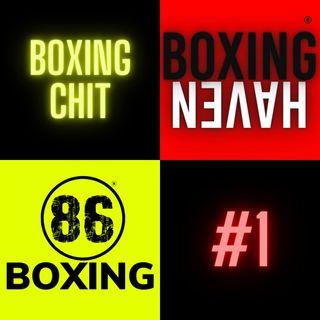 86Boxing E26: 86Boxing x Boxing Haven: Boxing Chit 1 | Munguia | Babic | Other  Boxing Stuff...