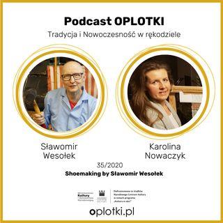 35_2020_Shoemaking with Sławomir Wesołek