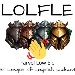 LOLFLE EP 3 - Patch 10.5