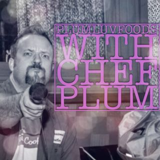 Plumluvfoods Se 8 Ep 6 Ghost stories with Chef Mark Veccihtto