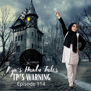 Episode 114: Kin's Hantu Tales- TP's Warning