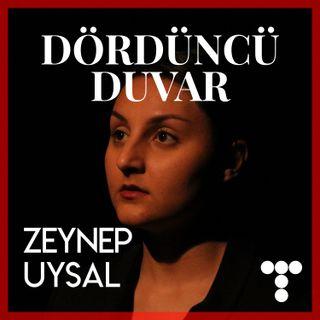 DD:S3E5 Zeynep Uysal, Gri Şehir Tiyatrosu, Atmosferin Gücü