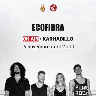 EcoFibra: punk, post-grunge e alternative rock - Karmadillo - s03e06
