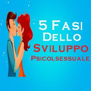 Le 5 Fasi Dello Sviluppo Psicosessuale - Sigmund Freud