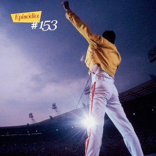 Troca o Disco #153: Os Erros e Acertos de Bohemian Rhapsody