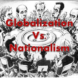 21st Century Conflit:  Globalists vs. Nationalists