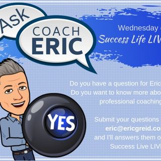 This is a Special Questions and Answers Episode with Coach Eric G Reid.