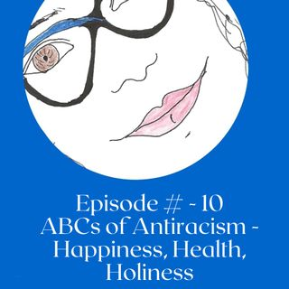 Awesome Antiracism - Happy, Health, Holiness