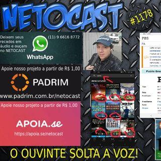 NETOCAST 1178 DE 13/08/2019 - O OUVINTE SOLTA A VOZ
