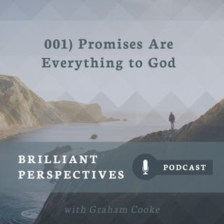 Promises Are Everything to God