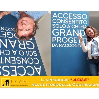 L' Approccio Agile nel settore delle costruzioni con Marco Sovera e Laura di Spes