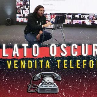 Il LATO OSCURO della VENDITA TELEFONICA