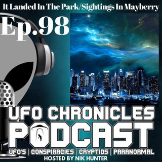 Ep.98 It Landed In The Park/Sightings In Mayberry