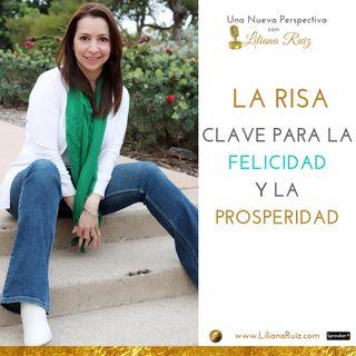 LA RISA, CLAVE DE LA FELICIDAD Y LA PROSPERIDAD
