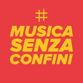 Musica Senza Confini - Come la musica supera la paura e l'angoscia