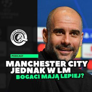 Manchester City jednak w Lidze Mistrzów! Bogaci mają lepiej?