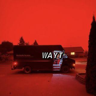 WAYT EP. 75