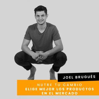 Cap. 26 - Joel -  Elige mejor los productos en el mercado