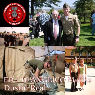 Ep. 110 - SSgt Dustin Real - ANGLICO Marine, JTAC, OEF Veteran, and Fire Support Instructor