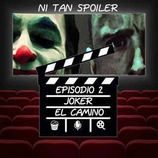 Episodio 2 - El Camino y The Joker