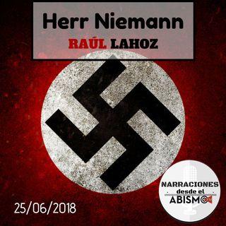 Herr Niemann. RAÚL LAHOZ. La aberración nazi